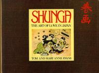 SHUNGA, THE ART OF LOVE IN JAPAN